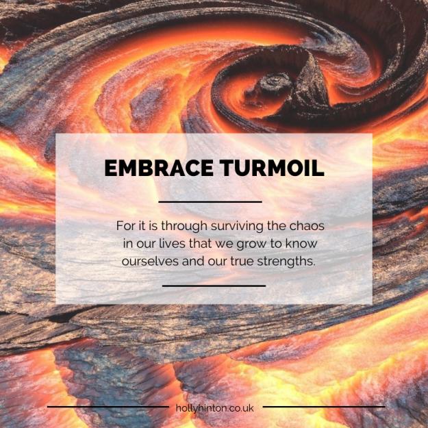 Embrace Turmoil